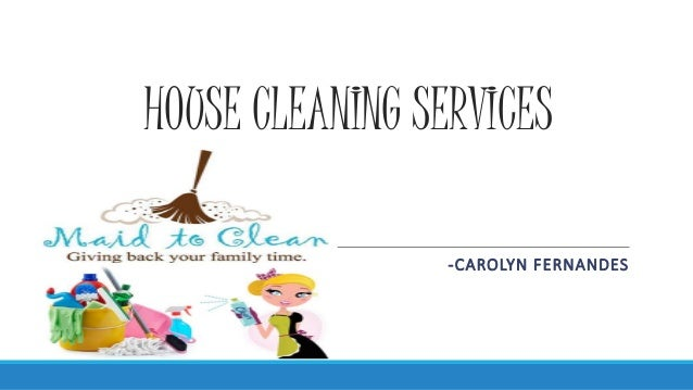 House Cleaning Services Ppt