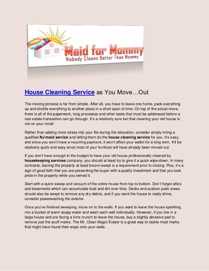house cleaning service as you move outthe moving process is far from