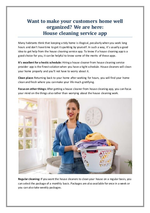 Want to make your customers home well organized? We are here: House cleaning service app Many habitants think that keeping...