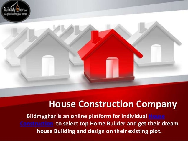 House Construction Company Bildmyghar Is An Online Platform For Individual  House Construction To Select Top Home U2022 House Designs U2022 Prefab Building ...