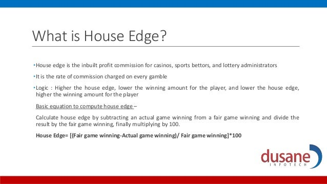 house commission for betting