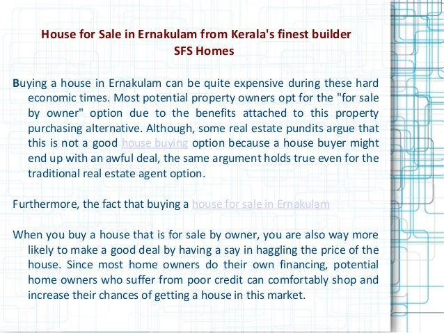 House for Sale in Ernakulam from Keralas finest builderSFS HomesBuying a house in Ernakulam can be quite expensive during ...