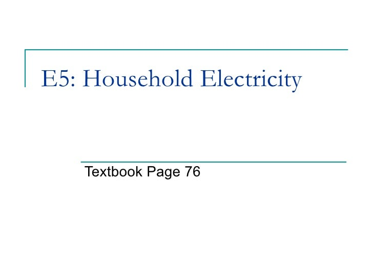 E5: Household Electricity Textbook Page 76