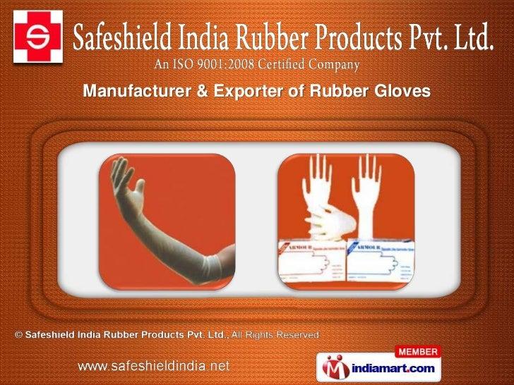 Manufacturer & Exporter of Rubber Gloves