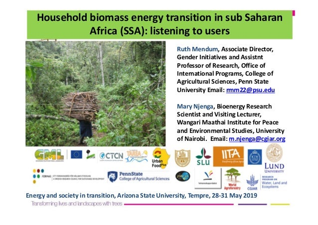 Household biomass energy transition in sub Saharan  Africa (SSA): listening to users  Ruth Mendum, Associate Director,  Ge...