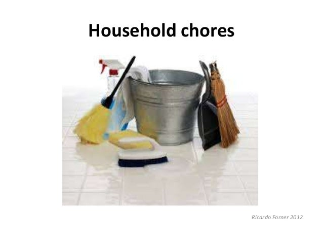 the household chores we share My household chores  we must do our household chores, because if we hadn't done it our flat would look like a trash can i usually clean my flat on friday.