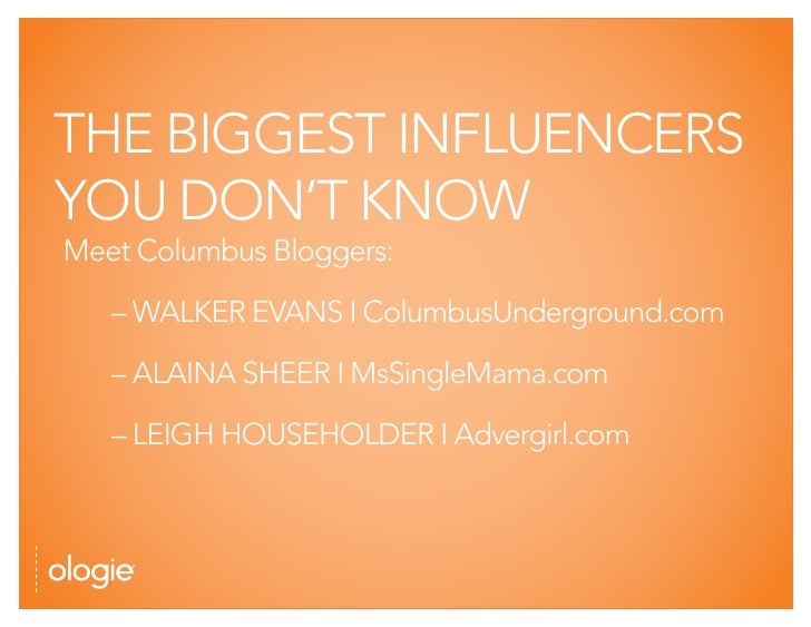 THE BIGGEST INFLUENCERS YOU DON'T KNOW Meet Columbus Bloggers:     – WALKER EVANS I ColumbusUnderground.com     – ALAINA S...