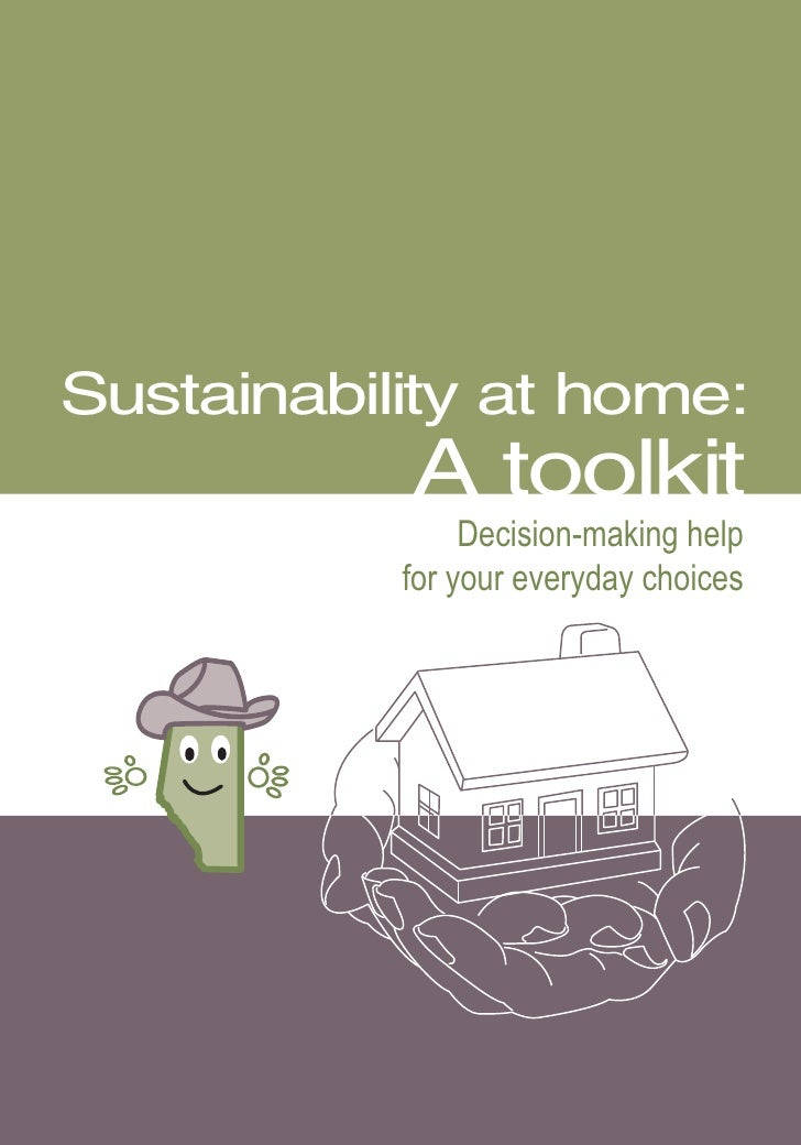 Sustainability at home:           A toolkit                Decision-making help           for your everyday choices