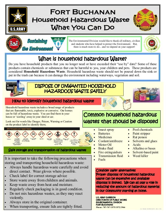 Fort Buchanan Household Hazardous Waste What You Can Do The Environmental Division would like to thank all military, civil...