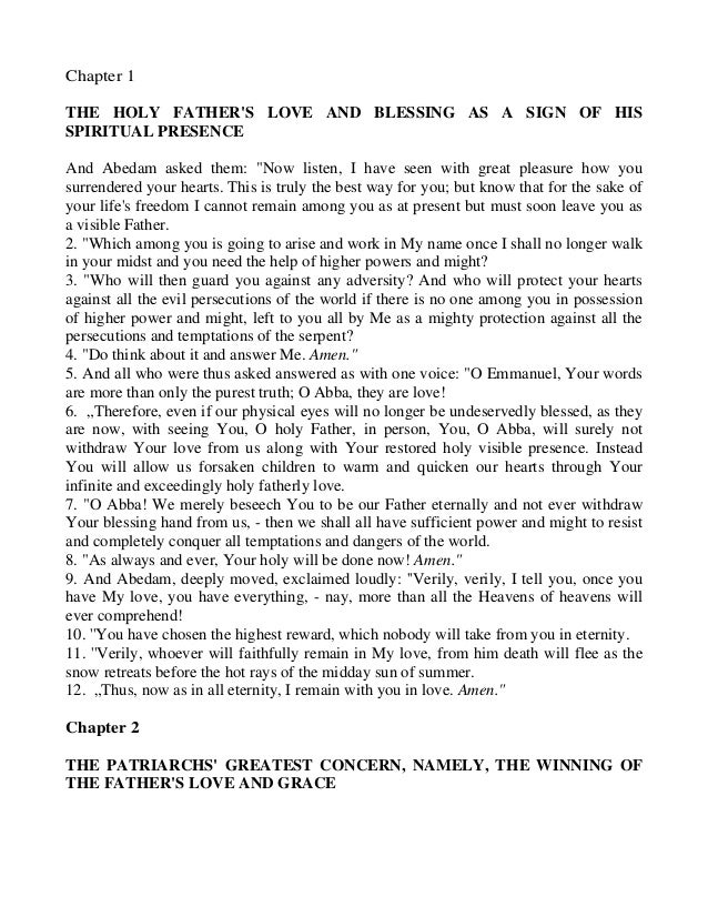 """Chapter 1THE HOLY FATHERS LOVE AND BLESSING AS A SIGN OF HISSPIRITUAL PRESENCEAnd Abedam asked them: """"Now listen, I have s..."""