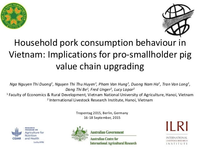 Household pork consumption behaviour in Vietnam: Implications for pro-smallholder pig value chain upgrading Nga Nguyen Thi...