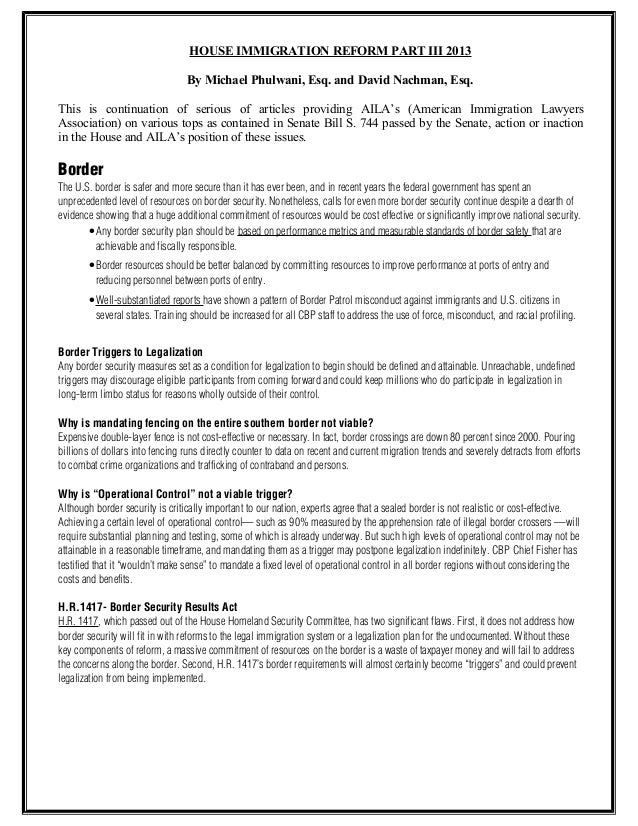 HOUSE IMMIGRATION REFORM PART III 2013 By Michael Phulwani, Esq. and David Nachman, Esq. This is continuation of serious o...
