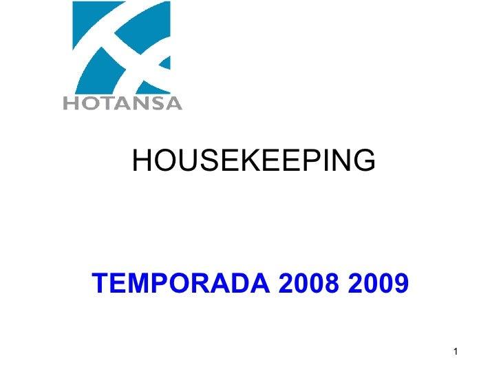 HOUSEKEEPING TEMPORADA 2008 2009