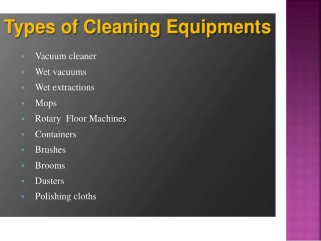 Thank you. Housekeeping cleaning equipments