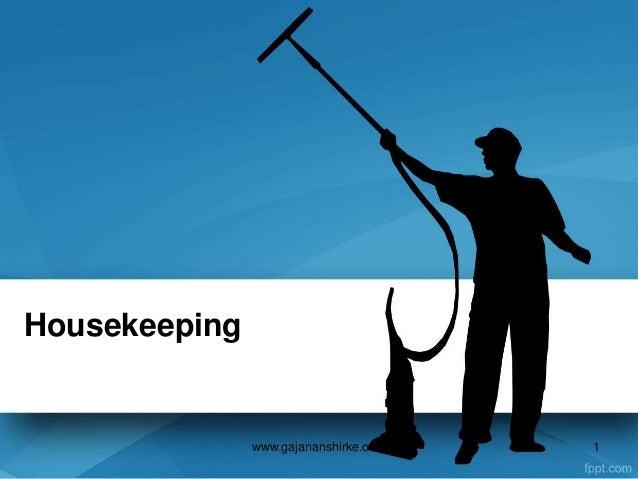 Housekeeping 1www.gajananshirke.com