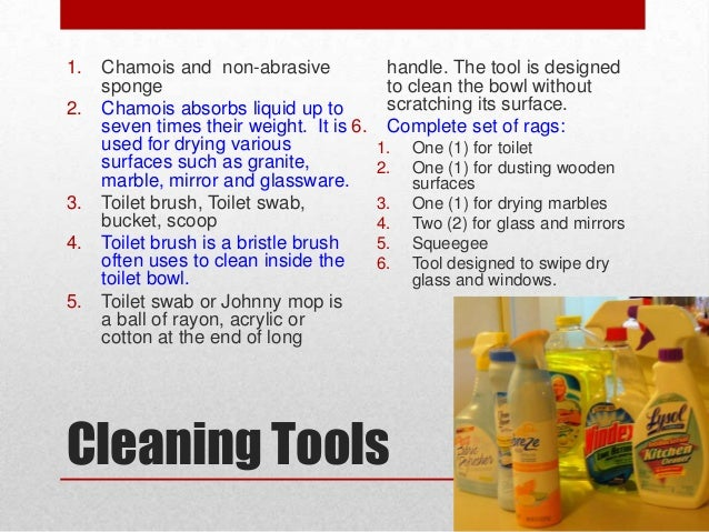 Cleaning. House keeping basics