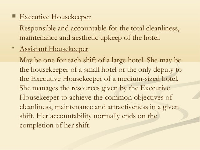 cleaners attendants tailor 21 executive housekeeper - Housekeeping Responsibilities