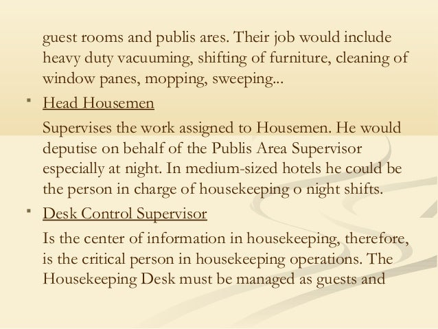 housemen usually do the heavy physical cleaning required in 25 - Window Cleaner Job Description