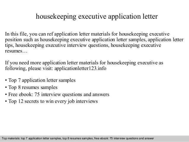 Housekeeping executive application letter housekeeping executive application letter in this file you can ref application letter materials for housekeeping application letter sample spiritdancerdesigns