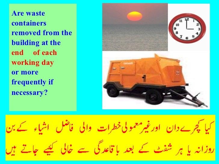 <ul><li>Are waste </li></ul><ul><li>containers </li></ul><ul><li>removed from the </li></ul><ul><li>building at the  </li>...