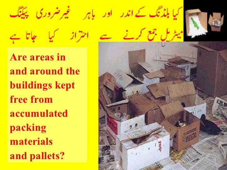 Are areas in and around the buildings kept free from accumulated packing materials  and pallets?