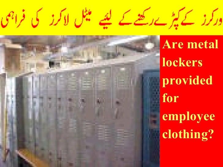 <ul><li>Are metal </li></ul><ul><li>lockers </li></ul><ul><li>provided </li></ul><ul><li>for </li></ul><ul><li>employee </...