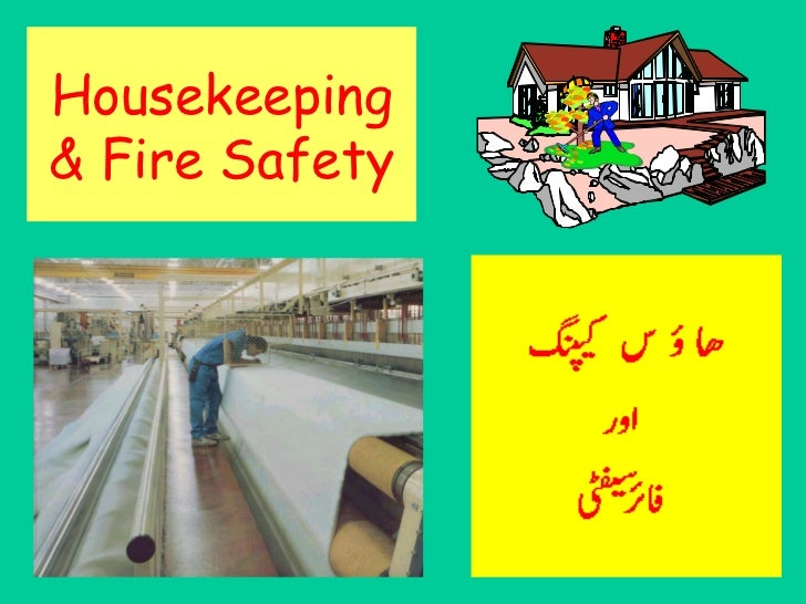 Housekeeping & Fire Safety