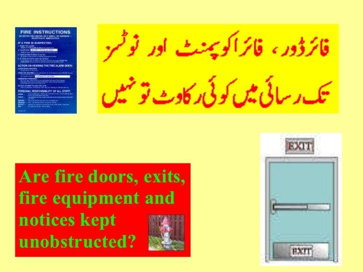 <ul><li>Are fire doors, exits, </li></ul><ul><li>fire equipment and </li></ul><ul><li>notices kept </li></ul><ul><li>unobs...