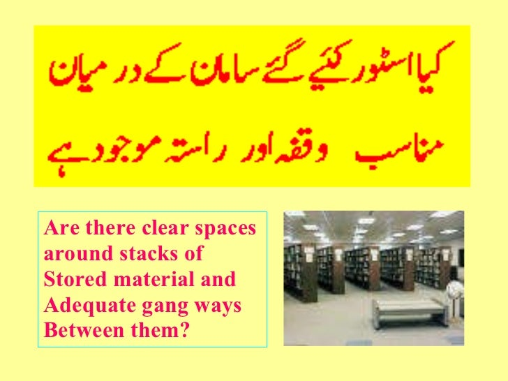 <ul><li>Are there clear spaces </li></ul><ul><li>around stacks of </li></ul><ul><li>Stored material and </li></ul><ul><li>...