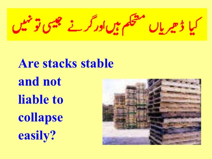 <ul><li>Are stacks stable </li></ul><ul><li>and not </li></ul><ul><li>liable to </li></ul><ul><li>collapse </li></ul><ul><...