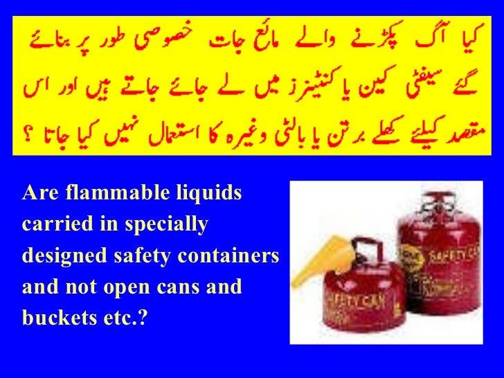 <ul><li>Are flammable liquids </li></ul><ul><li>carried in specially </li></ul><ul><li>designed safety containers </li></u...