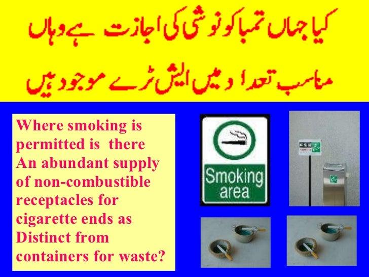 <ul><li>Where smoking is </li></ul><ul><li>permitted is  there </li></ul><ul><li>An abundant supply </li></ul><ul><li>of n...
