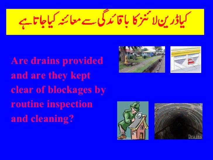 <ul><li>Are drains provided </li></ul><ul><li>and are they kept </li></ul><ul><li>clear of blockages by  </li></ul><ul><li...
