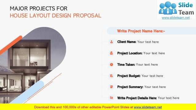 9 MAJOR PROJECTS FOR HOUSE LAYOUT DESIGN PROPOSAL Client Name: Your text here Project Location: Your text here Time Taken:...