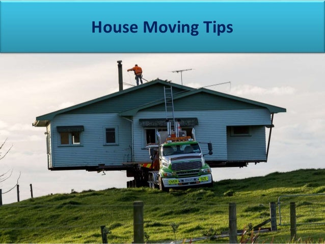 . House Moving Tips