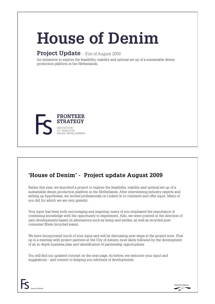 House of Denim        Project Update - 31st of August 2009        An initiatieve to explore the feasibility, viability and...