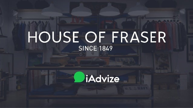 How House of Fraser have transformed web chat into a key pillar of their real-time customer engagement strategy.