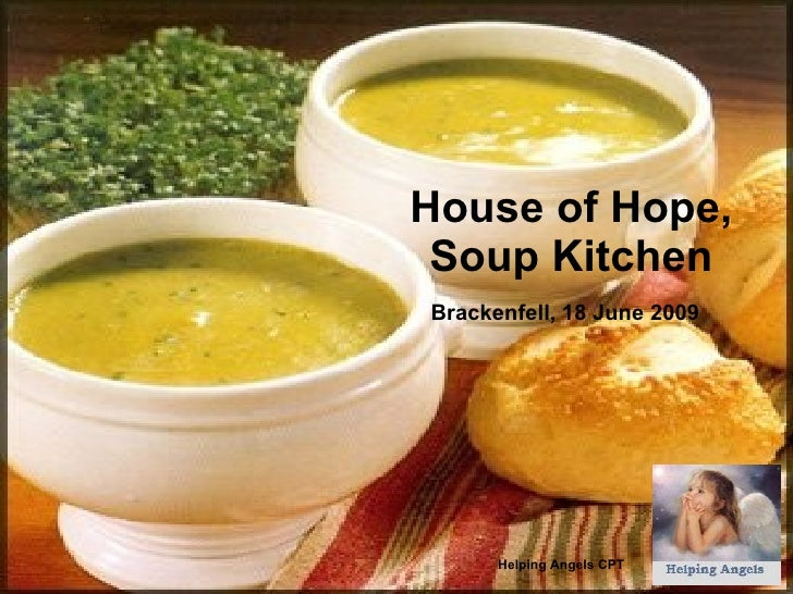 House of Hope, Soup Kitchen Brackenfell, 18 June 2009   Helping Angels CPT