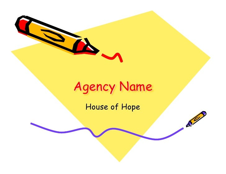 Agency Name  House of Hope