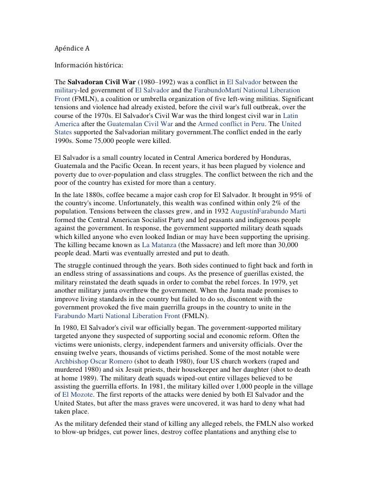 Apéndice AInformación histórica:The Salvadoran Civil War (1980–1992) was a conflict in El Salvador between themilitary-led...