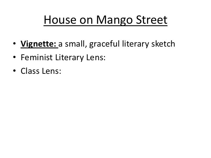 house on mango street machismo and feminism The house on mango street is the remarkable story of esperanza cordero, a young latina girl growing up in chicago, inventing for herself who and what she will become told in a series of vignettes—sometimes heartbreaking, sometimes deeply joyous—sandra cisneros' masterpiece is a classic story of childhood and self-discovery.