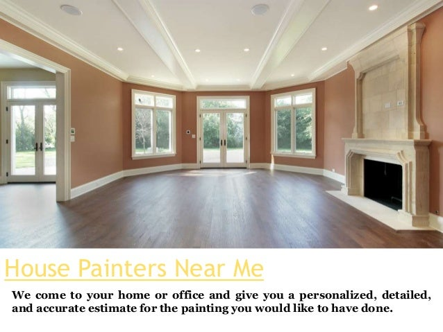 House Painters Near Me We come to your home or office and give you a personalized ... & House painters near me
