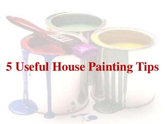 . 5 useful house painting tips 1 638 jpg cb 1407488558
