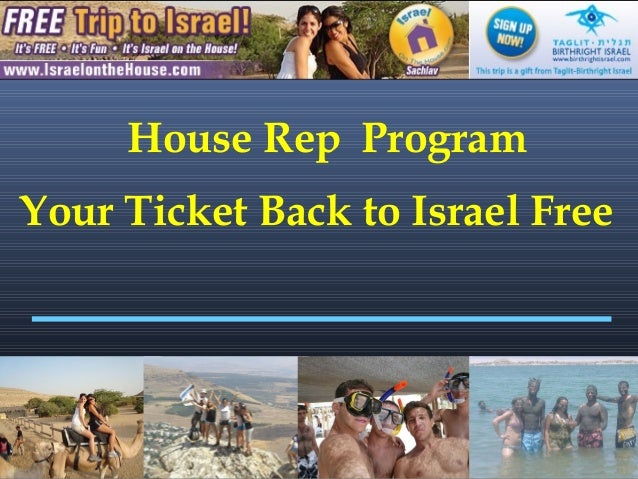 1 House Rep Program Your Ticket Back to Israel Free