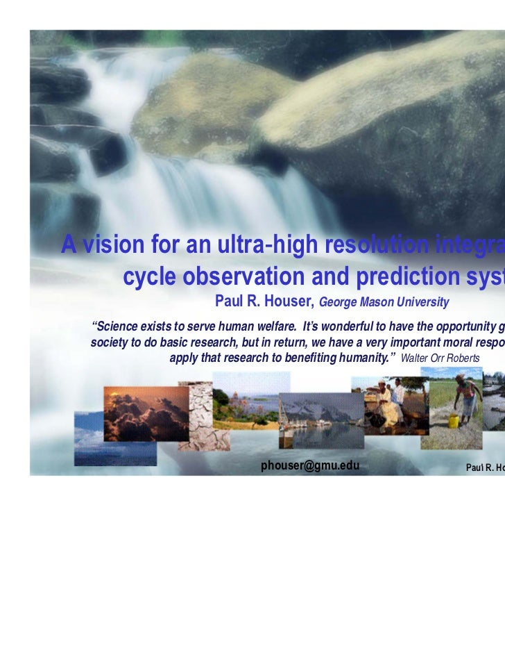 A vision for an ultra high resolution integrated water      cycle observation and prediction system                       ...