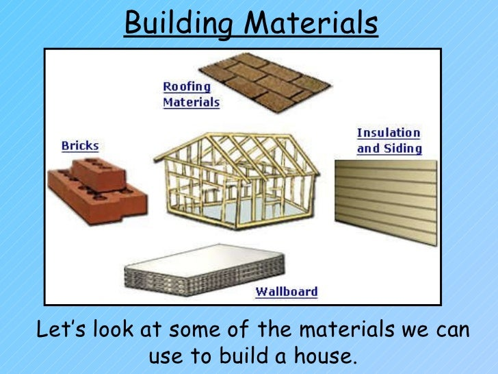 Houses and homes for Materials needed to build a house