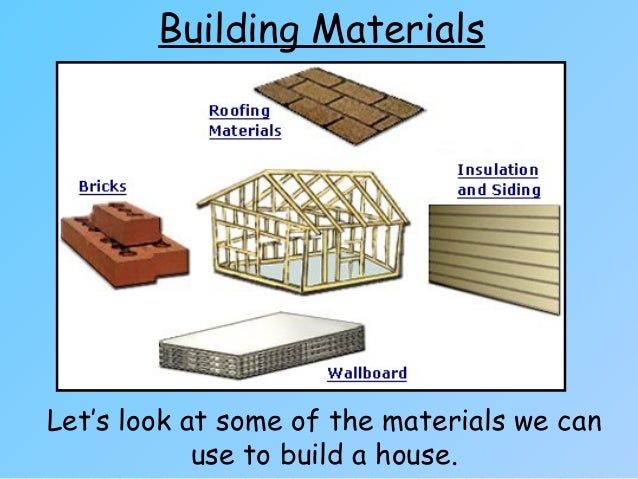 Houses and homes for Materials to build a house list