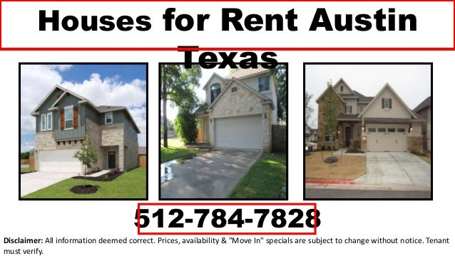 """Houses for Rent Austin Texas 512-784-7828 Disclaimer: All information deemed correct. Prices, availability & """"Move In"""" spe..."""