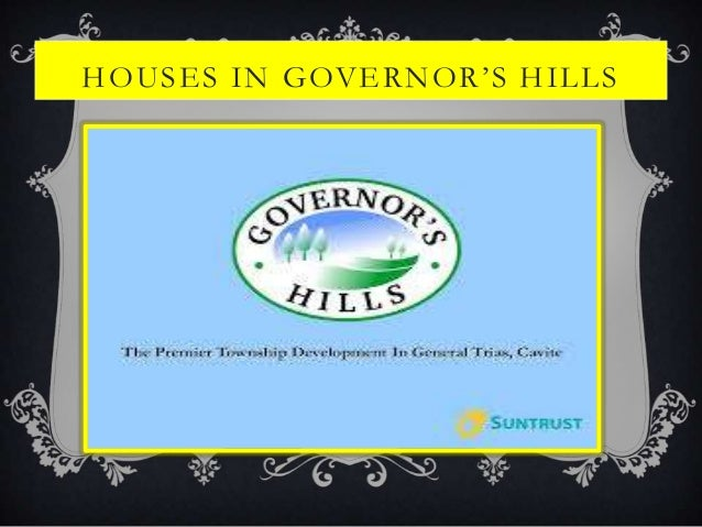 HOUSES IN GOVERNOR'S HILLS
