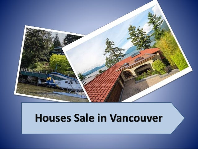 Houses Sale in Vancouver
